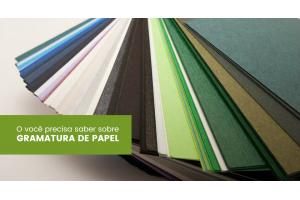Gramatura de papel: tudo o que você precisa saber